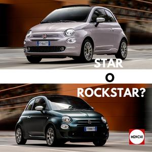 Fiat 500 Le Nuove Top Di Gamma Star E Rockstar Menchi Srl